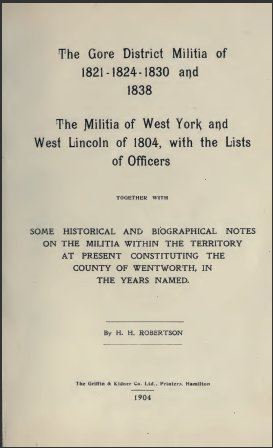 The Gore District Militia of 1821-1824-1830 and 1838